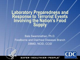 Laboratory Preparedness and Response to Terrorist Events Involving the Nation's Food Supply