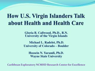 How U.S. Virgin Islanders Talk about Health and Health Care