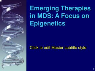 Emerging Therapies in MDS: A Focus on Epigenetics