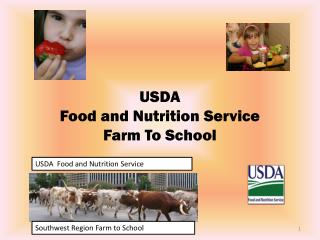 USDA Food and Nutrition Service  Farm To School