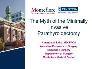 The Myth of the Minimally Invasive Parathyroidectomy