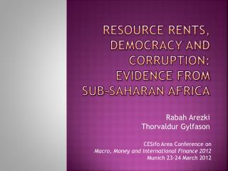 Resource Rents, Democracy and Corruption: Evidence from  Sub-Saharan Africa