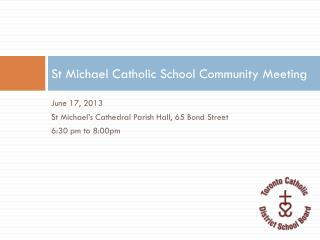 St Michael Catholic School Community Meeting
