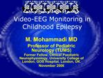 Video-EEG Monitoring in Childhood Epilepsy