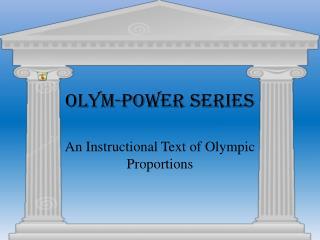 Olym-Power Series