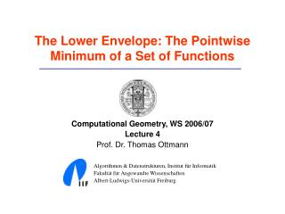 The Lower Envelope: The Pointwise Minimum of a Set of Functions