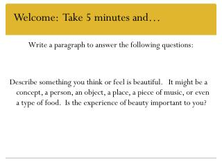 Write a paragraph to answer the following questions: