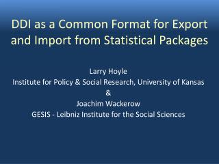 DDI as a Common Format for Export and Import from Statistical Packages