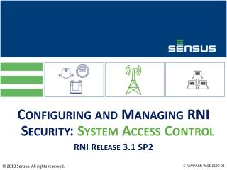 Configuring and Managing RNI Security:  System Access Control RNI Release 3.1 SP2