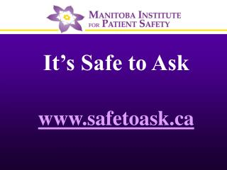 It's Safe to Ask safetoask