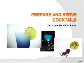 PREPARE AND SERVE COCKTAILS