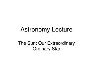 Astronomy Lecture