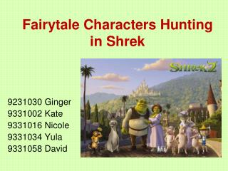 Fairytale Characters Hunting in Shrek