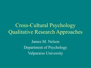 Cross-Cultural Psychology Qualitative Research Approaches