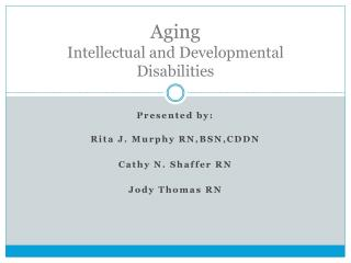 Aging Intellectual and Developmental Disabilities