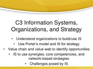C3 Information Systems, Organizations, and Strategy