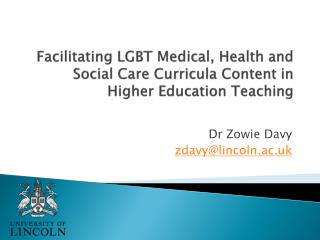 Facilitating LGBT Medical, Health and Social Care Curricula Content in Higher Education Teaching