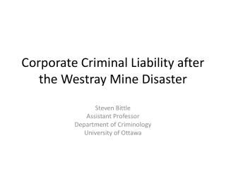 Corporate Criminal Liability after the  Westray  Mine Disaster