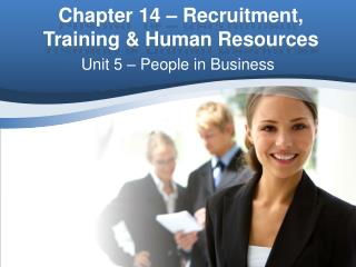 Chapter 14 – Recruitment, Training & Human Resources