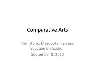 Comparative Arts