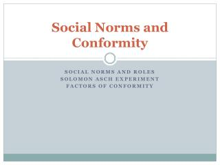 Social Norms and Conformity