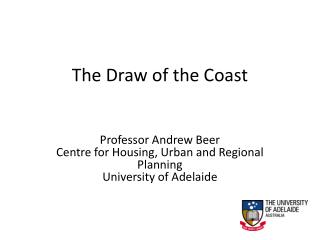 The Draw of the Coast
