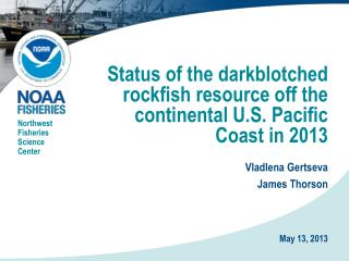 Status of the darkblotched rockfish resource off the continental U.S. Pacific Coast in 2013