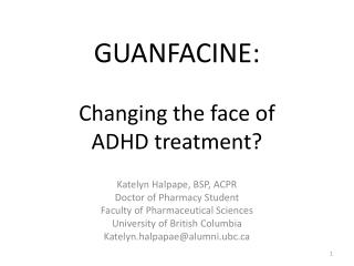 GUANFACINE: Changing the face of  ADHD treatment?