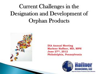 Current Challenges in the Designation and Development of Orphan Products
