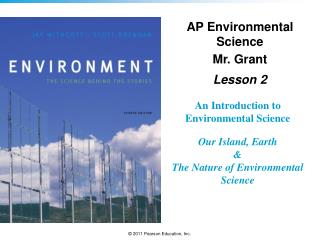 An Introduction to Environmental Science Our Island, Earth & The Nature of Environmental Science
