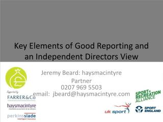 Key Elements of Good Reporting and an Independent Directors View