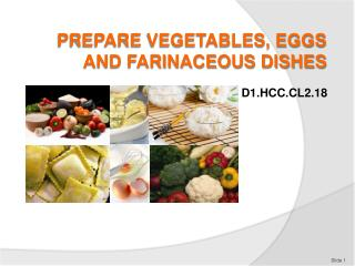 PREPARE VEGETABLES, EGGS AND FARINACEOUS DISHES