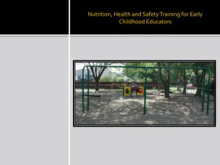 Nutrition, Health and Safety Training for Early Childhood Educators