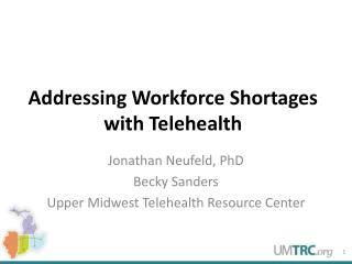 Addressing Workforce Shortages with Telehealth