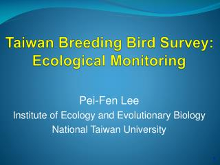 Taiwan Breeding Bird Survey: Ecological Monitoring