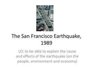 The San Francisco Earthquake, 1989