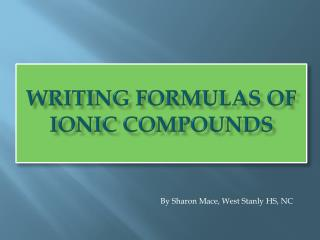Writing  Formulas of Ionic Compounds