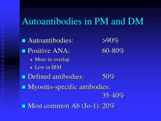 Autoantibodies  in PM and DM