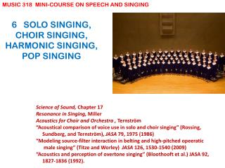 6   SOLO SINGING, CHOIR SINGING, HARMONIC SINGING, POP SINGING