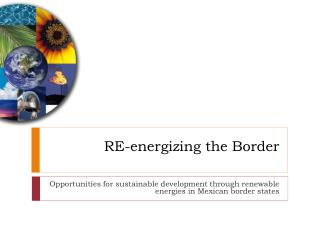 RE-energizing the Border
