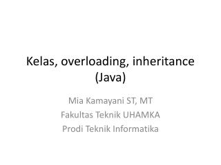 Kelas, overloading, inheritance (Java)