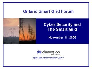 Cyber Security and The Smart Grid November 11, 2008