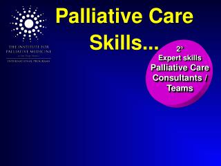Palliative Care Skills ...