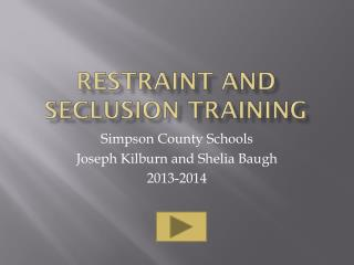 Restraint and Seclusion training