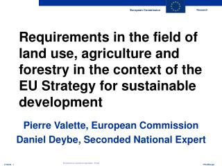 Requirements in the field of land use, agriculture and forestry in the context of the EU Strategy for sustainable develo