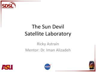 The Sun Devil  Satellite Laboratory