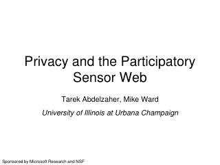 Privacy and the Participatory Sensor Web