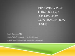 Improving MCH through QI: Post-partum Contraception Plans
