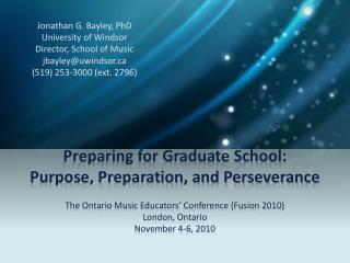Preparing for Graduate School: Purpose, Preparation, and Perseverance