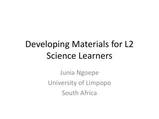 Developing Materials for L2 Science Learners
